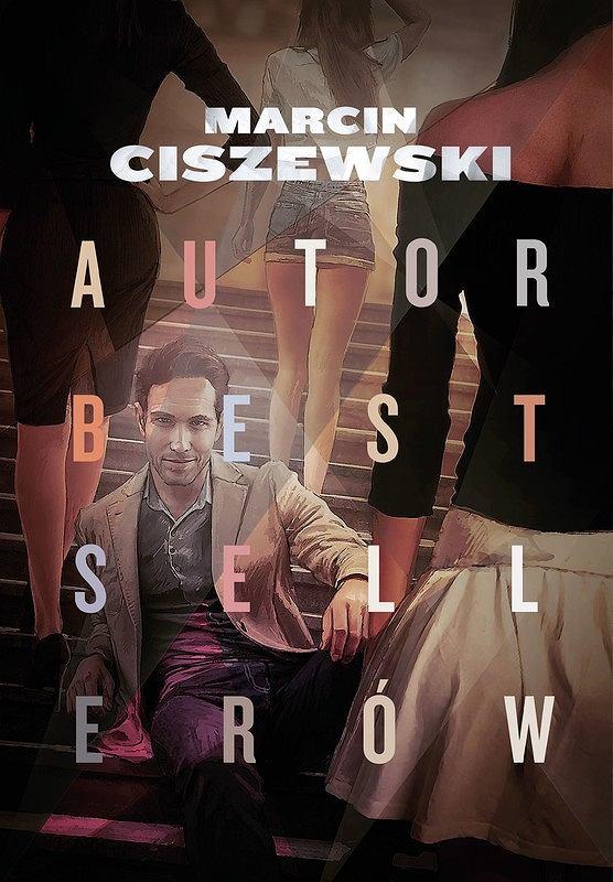 Okładka książki 'Autor bestsellerów', Marcin Ciszewski