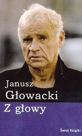 Z głowy, Janusz Głowacki , 12 zł