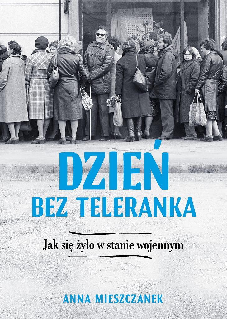 Dzień bez Teleranka - Anna Mieszczanek