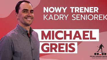 Michael Greis, nowy selekcjoner Polek
