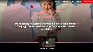 'Do wszystkich chłopców, których kochałam' za darmo na Netflixie