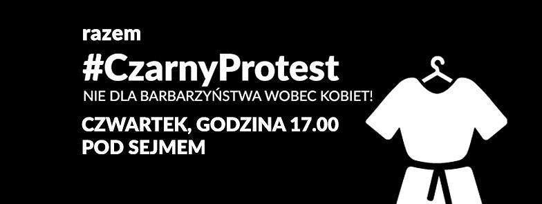 Sejm zajmie się dzisiaj dwoma obywatelskimi projektami zmian w przepisach dotyczących aborcji. O godz. 17 odbędzie się protest pod Sejmem. W ramach sprzeciwu zaostrzających ustawę organizatorzy namawiają protestujących do ubrania się na czarno.