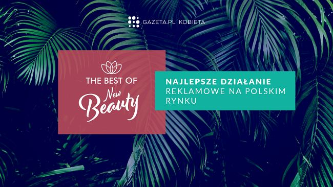 """The Best of New Beauty: """"Najlepsze działania reklamowe na polskim rynku"""""""