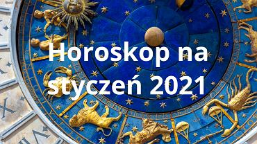 Horoskop styczeń 2021 - sprawdź, co jest zapisane w gwiazdach