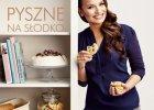 Niezawodne przepisy na desery w nowej książce Ani Starmach
