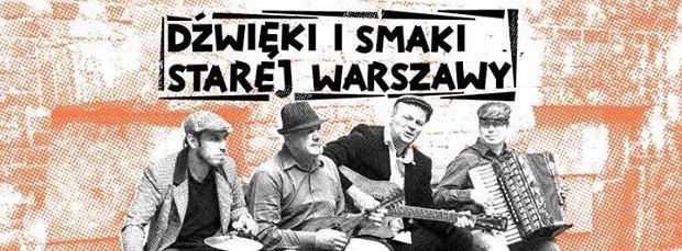 dźwięki i smaki starej Warszawy