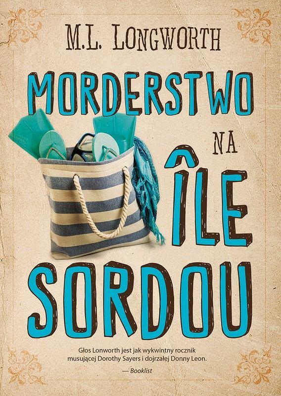 Okładka książki 'Morderstwo na Ile Sordou', M.L. Longworth