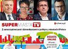 """Supermiasta TV. Z samorządowcami i dziennikarzami """"Wyborczej"""" o polityce, miastach i Polsce"""