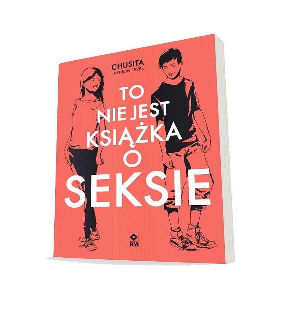 To nie jest książka o seksie