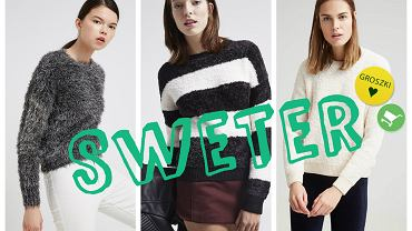 Sweter w roli głównej - gotowe stylizacje na każdą okazję