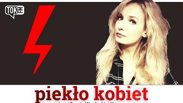 Okładka podcastu TOK FM 'Piekło kobiet', na zdjęciu autorka, Dorota Wardecka-Herrmann