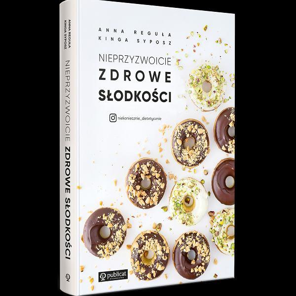 Nieprzyzwoicie zdrowe słodycze - recenzja książki