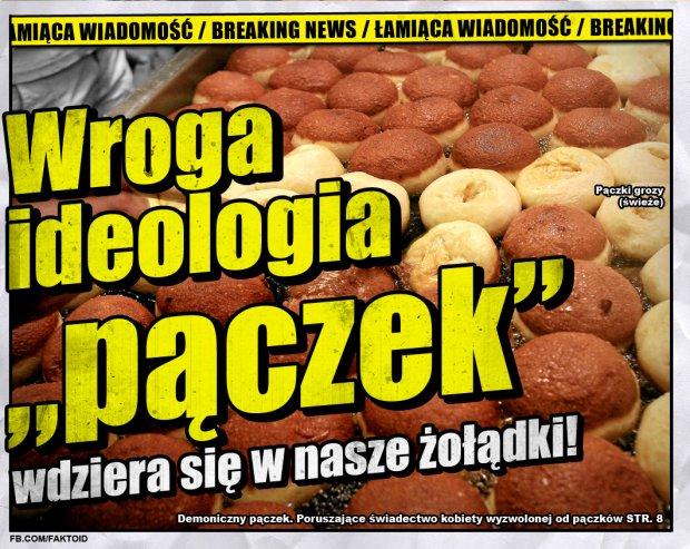 Wroga ideologia ''pączek'' -  - Faktoid