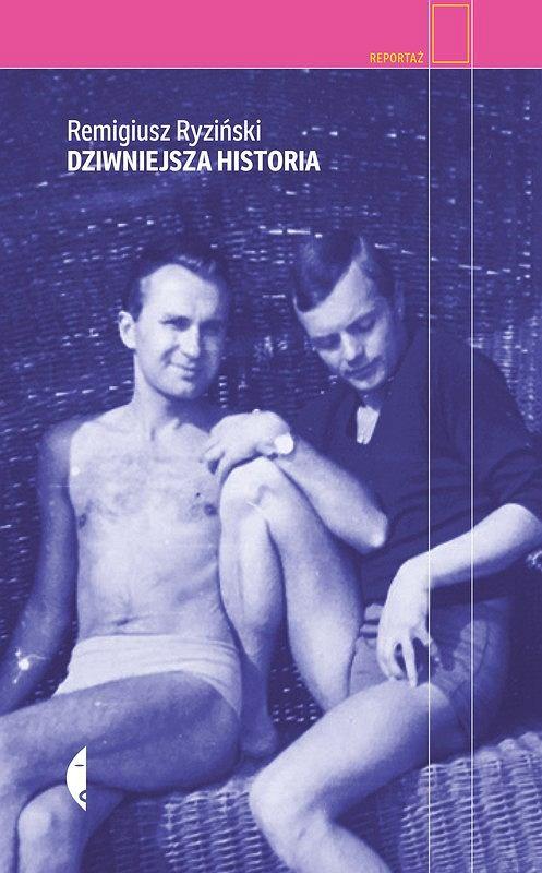 'Dziwniejsza historia', Remigiusz Ryziński