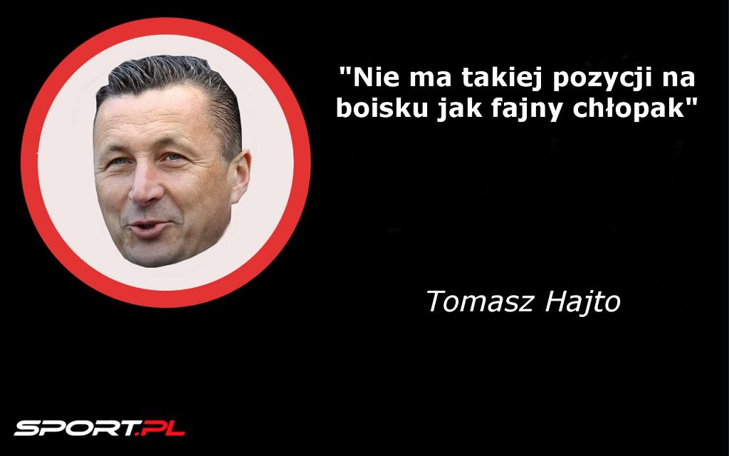 Złotousty Tomasz Hajto Oto Jego Najlepsze Teksty Piłka