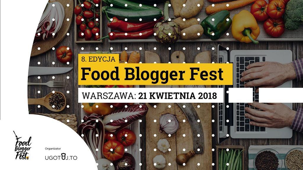 Zapraszamy na 8. edycję konferencji Food Blogger Fest