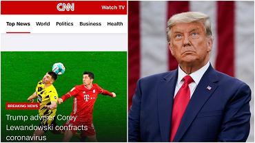 CNN pomyliło Roberta Lewandowskiego z doradcą Trumpa, Coreyem Lewandowskim