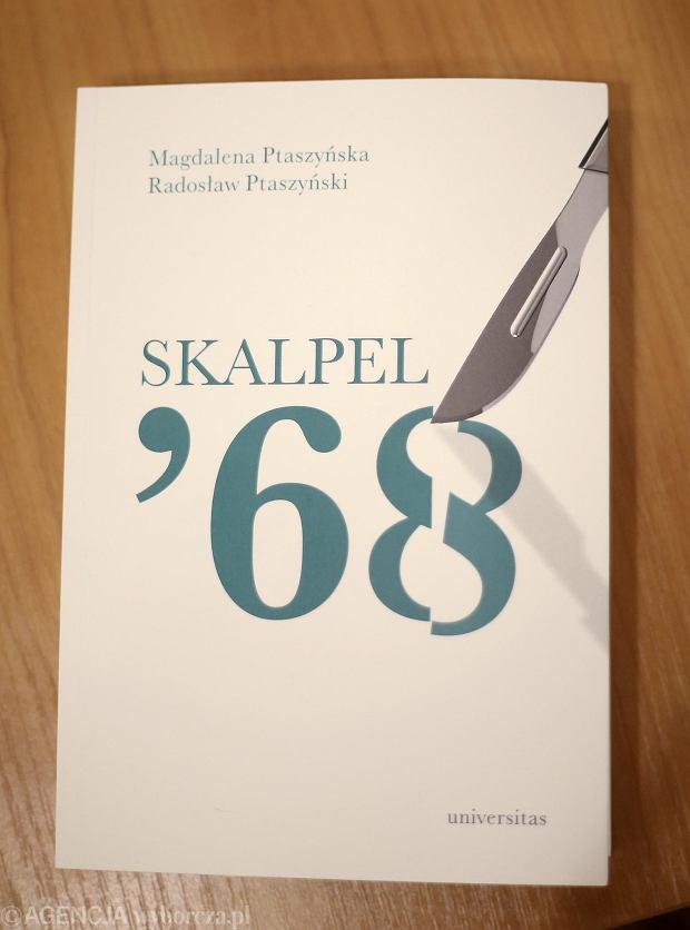 Okładka książki Radosława i Magdaleny Ptaszyńskich 'Skalpel '68'