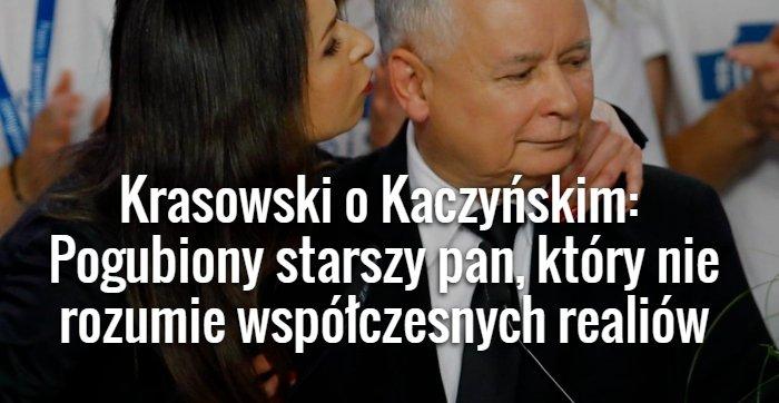 Krasowski o Kaczyńskim