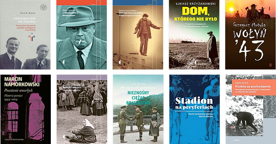 Nagroda Historyczna im. Kazimierza Moczarskiego 2017 - dziesięć nominowanych książek