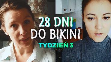 28 dni do bikini tydzień 3