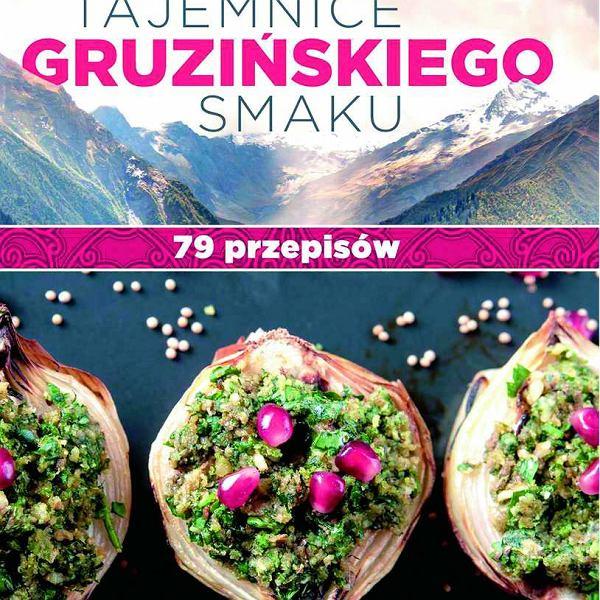 Tajemnica gruzińskiego smaku