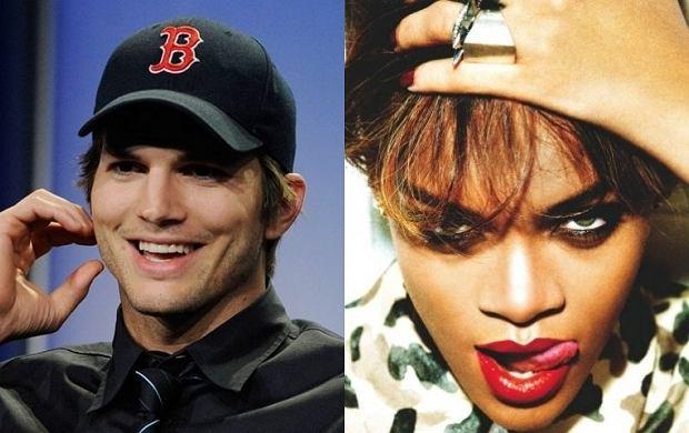 Ashton Kutcher, Rihanna.