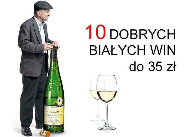 10 dobrych białych win do 35 zł
