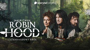 """Daj się porwać wyobraźni do lasu Sherwood. """"Robin Hood i Szmaragdowy Król"""" w Storytel"""