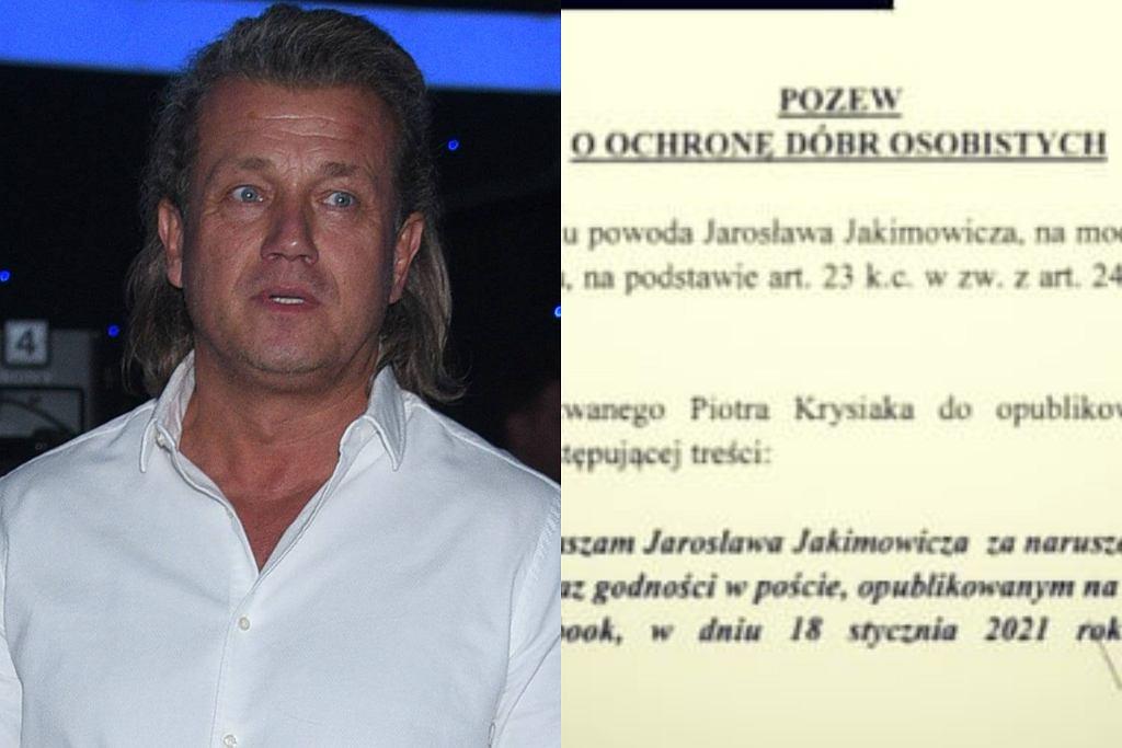Jarosław Jakimowicz składa pisma sądowe przeciwko Piotrowi Krysiakowi