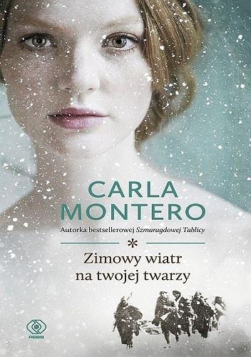 Carla Montero, 'Zimowy wiatr na twojej twarzy', Rebis, tłum. Wojciech Charchalis