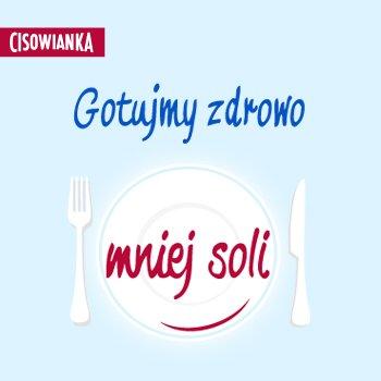 Gotuj zdrowo mniej soli - Cisowianka