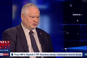 Prezes NBP na antenie TVP: Są dwie osoby, które chcą rozchwiać system finansowy w Polsce
