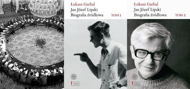 Obrady Okrągłego Stołu/Łukasz Garbal, 'Jan Józef Lipski. Biografia źródłowa'