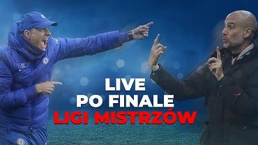 Live po finale Ligi Mistrzów