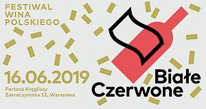 Białe Czerwone. Festiwal Wina Polskiego