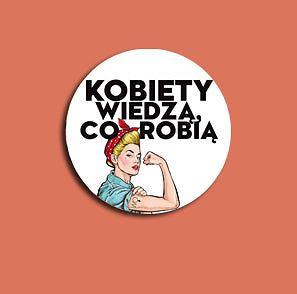Kobiety wiedzą co robią. Poznań
