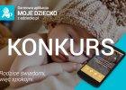 KONKURS z okazji wypuszczenia kolejnej aplikacji dla rodziców Moje Dziecko z eDziecko.pl