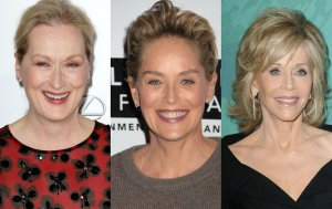 Meryl Streep, Sharon Stone, Jane Fonda