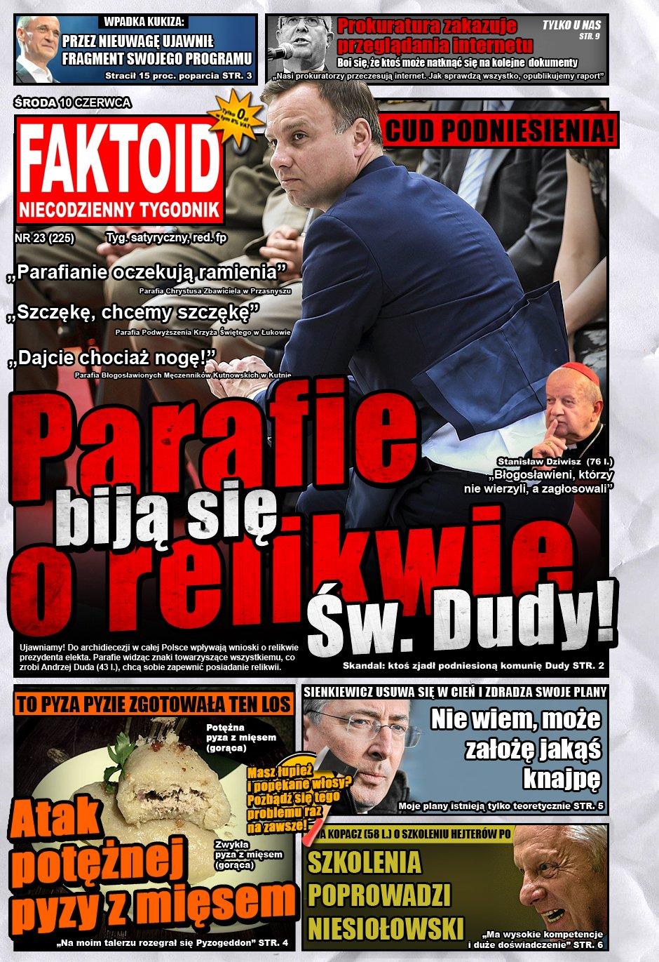Faktoid: Parafie biją się o relikwie Dudy - Tylko w Faktoidzie: Parafie biją się o relikwie Dudy! - Faktoid