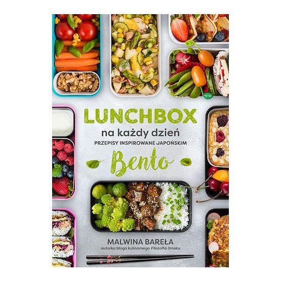 'Lunchbox na każdy dzień. Przepisy inspirowane japońskim bento' - Malwina Bareła