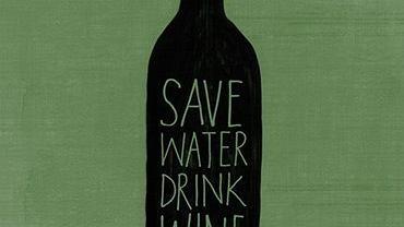 Oszczędzaj wodę, pij wino