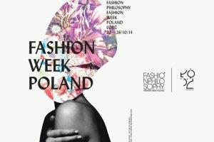 XI edycja FashionPhilosophy Fashion Week Poland