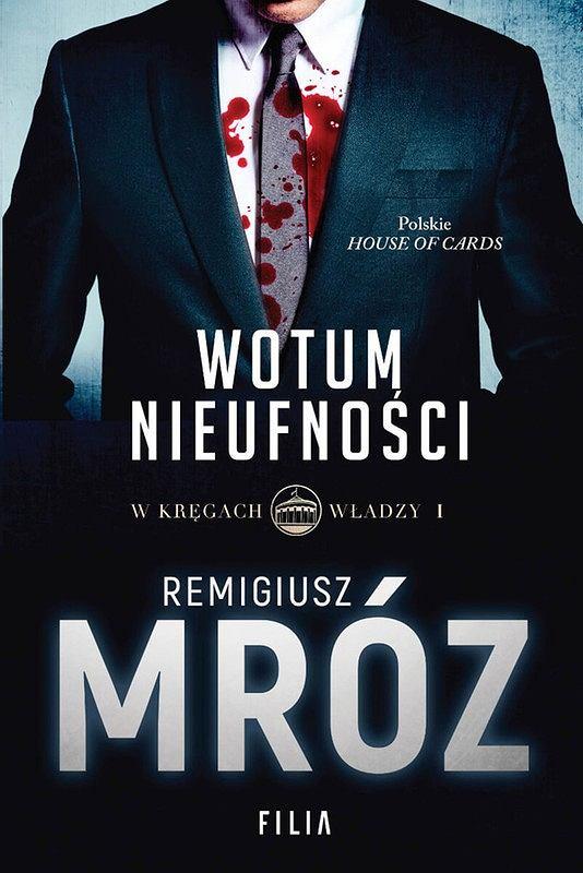 Książka 'Wotum nieufności' Remigiusza Mroza