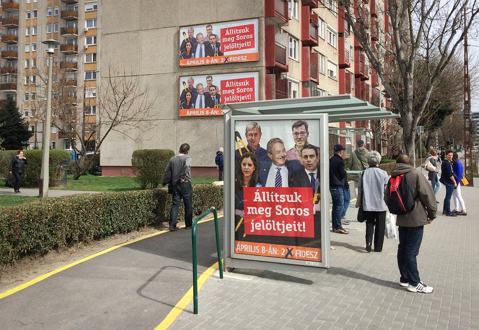 Prawica rządząca na Węgrzech czy w Polsce używa George'a Sorosa jako straszaka. 'Zatrzymajmy kandydatów Sorosa' - wzywała partia władzy w czasie węgierskich wyborów  parlamentarnych w kwietniu 2018 r.