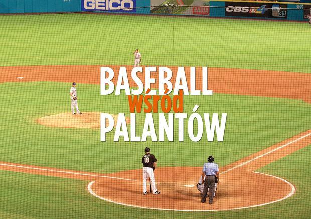 Baseball wśród palantów