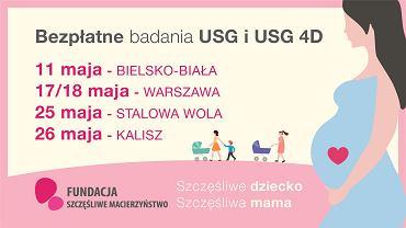 Fundacja Szczęśliwe Macierzyństwo zaprasza na bezpłatne badania w ramach akcji 'Szczęśliwe dziecko, szczęśliwa mama'. W maju spotkania odbędą się w Bielsku-Białej, Warszawie, Stalowej Woli i Kaliszu.
