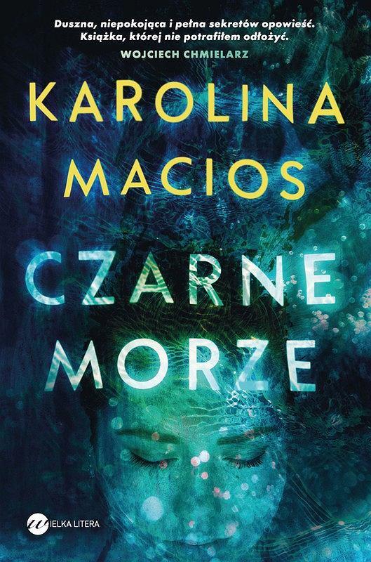 Okładka książki 'Czarne morze' Karoliny Macios