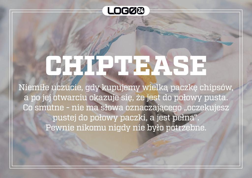 Chiptease - niemiłe uczucie, gdy kupujemy wielką paczkę chipsów, a po jej otwarciu okazuje się, że jest do połowy pusta.