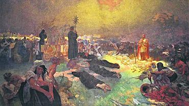 Obraz Alfonsa Muchy (1860-1939) 'Po bitwie pod Vitkovem' z 1916 r. z cyklu 'Słowiańska epopeja'. Podczas tej bitwy (lipiec 1420) husyci dowodzeni przez Jana Żiżkę pokonali i zmusili do opuszczenia swoich ziem Zygmunta Luksemburskiego. Wcześniej nie uznali jego koronacji na króla Czech.